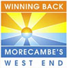 Winning Back Morecambes's West End